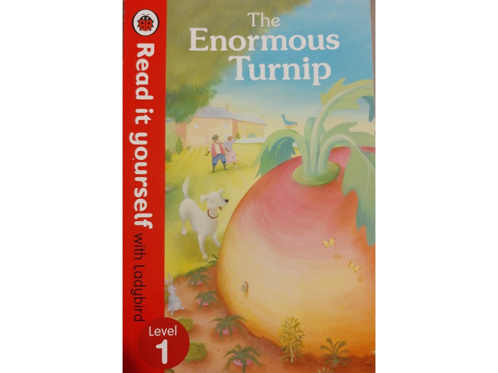 The Enormous Turnip: Level 1 (Read It Yourself with Ladybird)