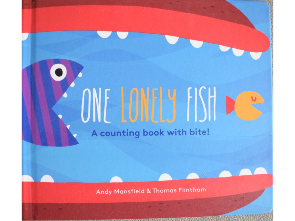 One Lonely Fish: A Counting Book with Bite!