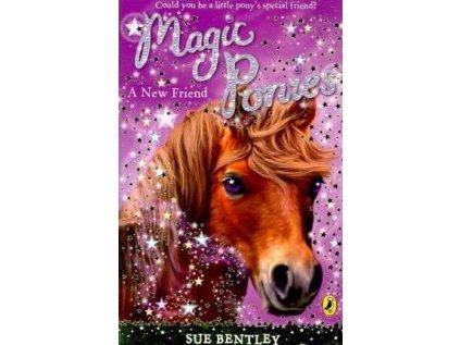 Magic Ponies: A New Friend