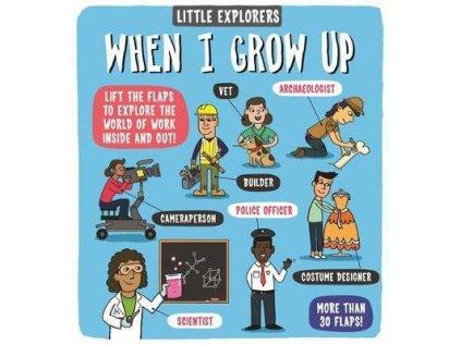 When I grow Up Little Explorers