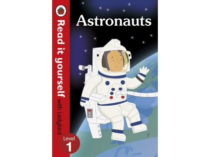 3177 astronauts read it yourself with ladybird level 1 non fiction
