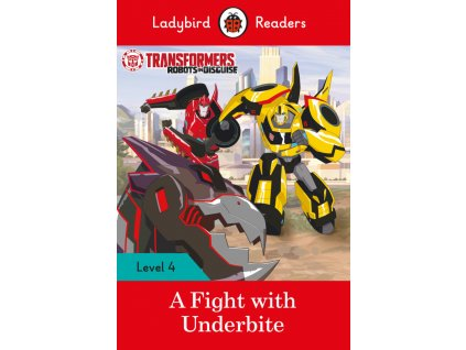 3297 transformers a fight with underbite ladybird readers level 4