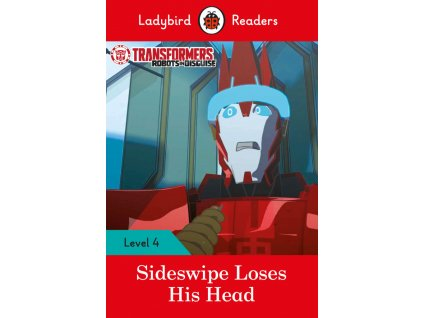 3303 transformers sideswipe loses his head ladybird readers level 4