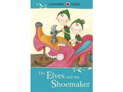 4056 ladybird tales the elves and the shoemaker