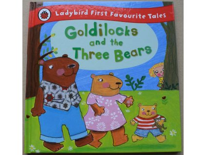 4245 goldilocks and the three bears ladybird first favourite tales