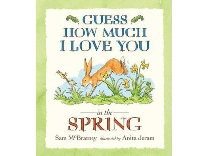 4442 guess how much i love you spring