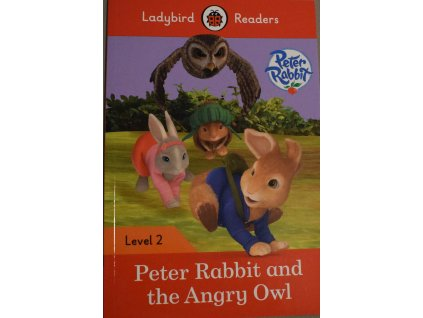 Peter Rabbit and the Angry Owl: Level 2 (Ladybird Readers)