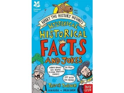 Hysterical Historical Facts and Jokes