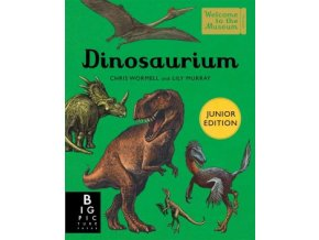 dinosaurium junior edition welcome to the museum 9781783708932.280299474.1537317206[1]