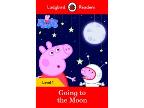 Peppa Pig Going to the Moon - Ladybird Readers Level 1