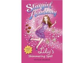 3477 stargirl academy 1 lily s shimmering spell