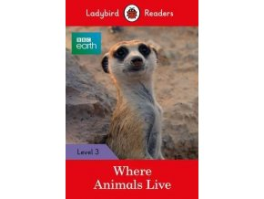 3807 bbc earth where animals live ladybird readers level 3