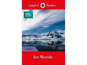 3819 1 bbc earth ice worlds ladybird readers level 3
