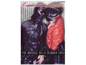 DVD - The second skin rubber orgy - Latexové orgie <br>90 MINUT, DVD