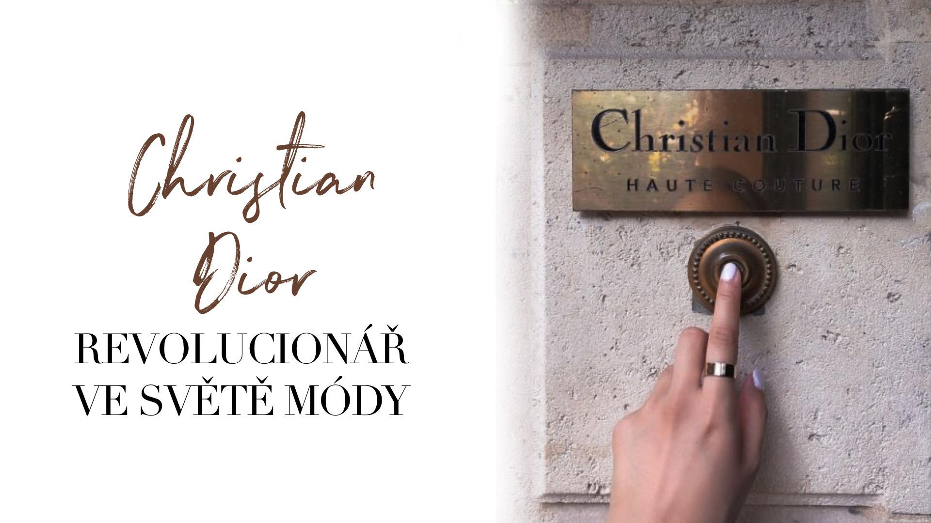 Christian Dior - Revolucionář ve světě módy!