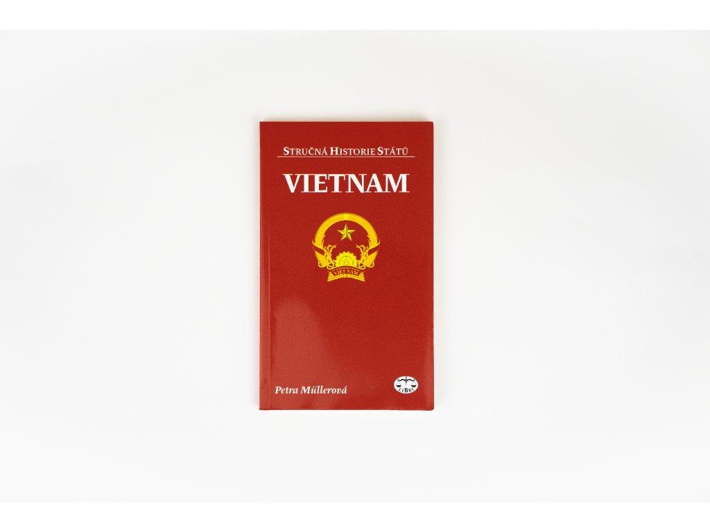Vietnam - stručná historie státu