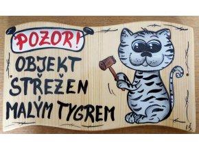 Dřevěná cedule - OBJEKT STŘEŽEN MALÝM TYGREM 2