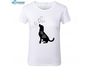 Dámské tričko - Tahle holka miluje psy