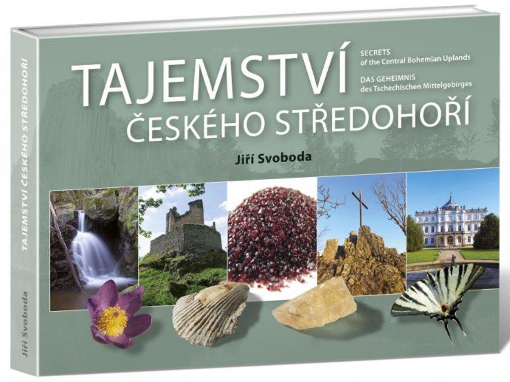 Kniha Tajemství Českého středohoří (Jiří Svoboda, 2014)