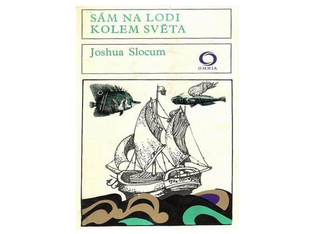 Kniha Sám na lodi kolem světa (Joshua Slocum, 1973)