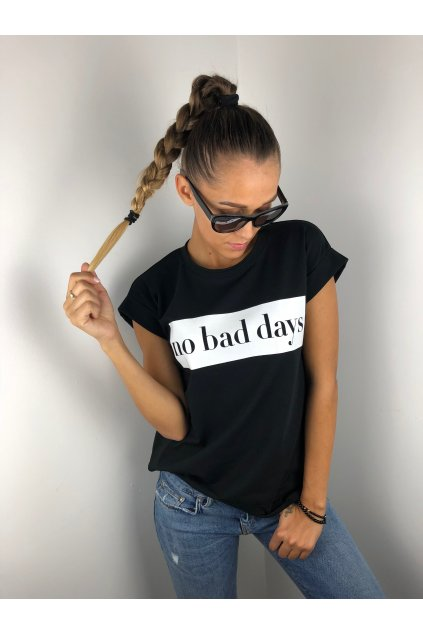 damske tricko no bad days black eshopat cz 1