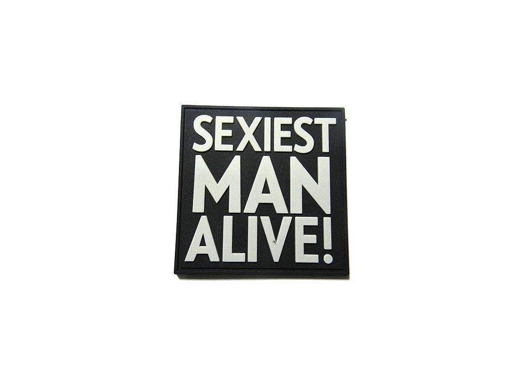 Nášivka SEXIEST MAN ALIVE! plast ČERNÁ/ŠEDÁ