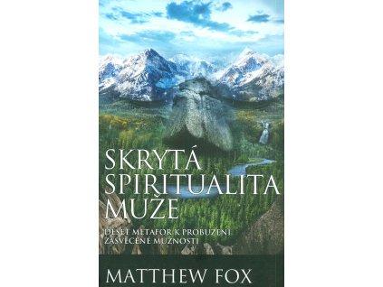 57175 skryta spiritualita muze matthew fox