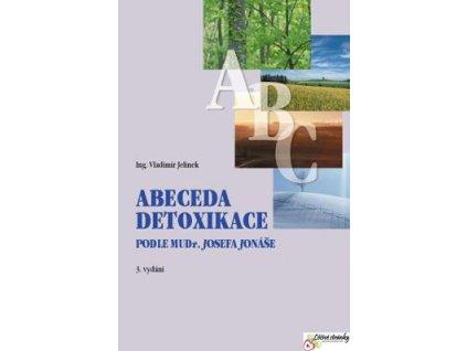 Abeceda Detoxikace podle MUDr. J.Jonáše