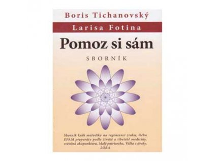 Pomoz si sám od Borise Tichanovského a Larisy Fotiny