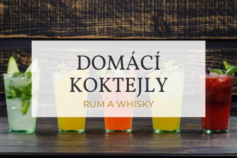 Rychlé a osvěžující domácí koktejly z rumu a whisky