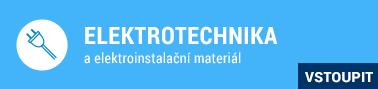 Elektrotechnika a elektroinstalační materiál
