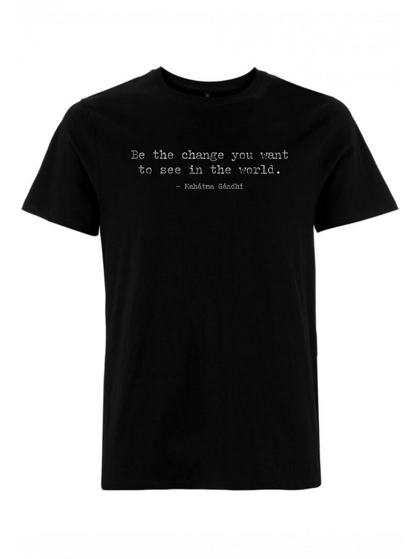 "Unisex černé tričko z biobavlny ""BE THE CHANGE YOU WANT TO SEE"""
