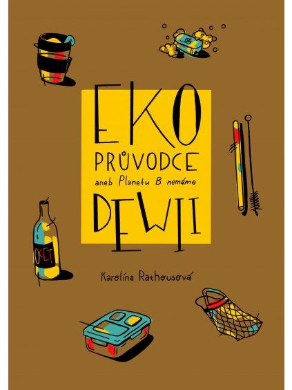 "Kniha ""EKO PRŮVODCE"" - Dewii (Karolína Rathousová)"
