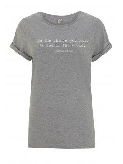"Dámské tričko z biobavlny ""BE THE CHANGE YOU WANT TO SEE"" volné"