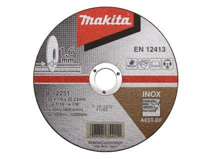 Makita B-12251 Rezný kotúč 150x1,6x22mm  + VOUCHER - zľavový kupón