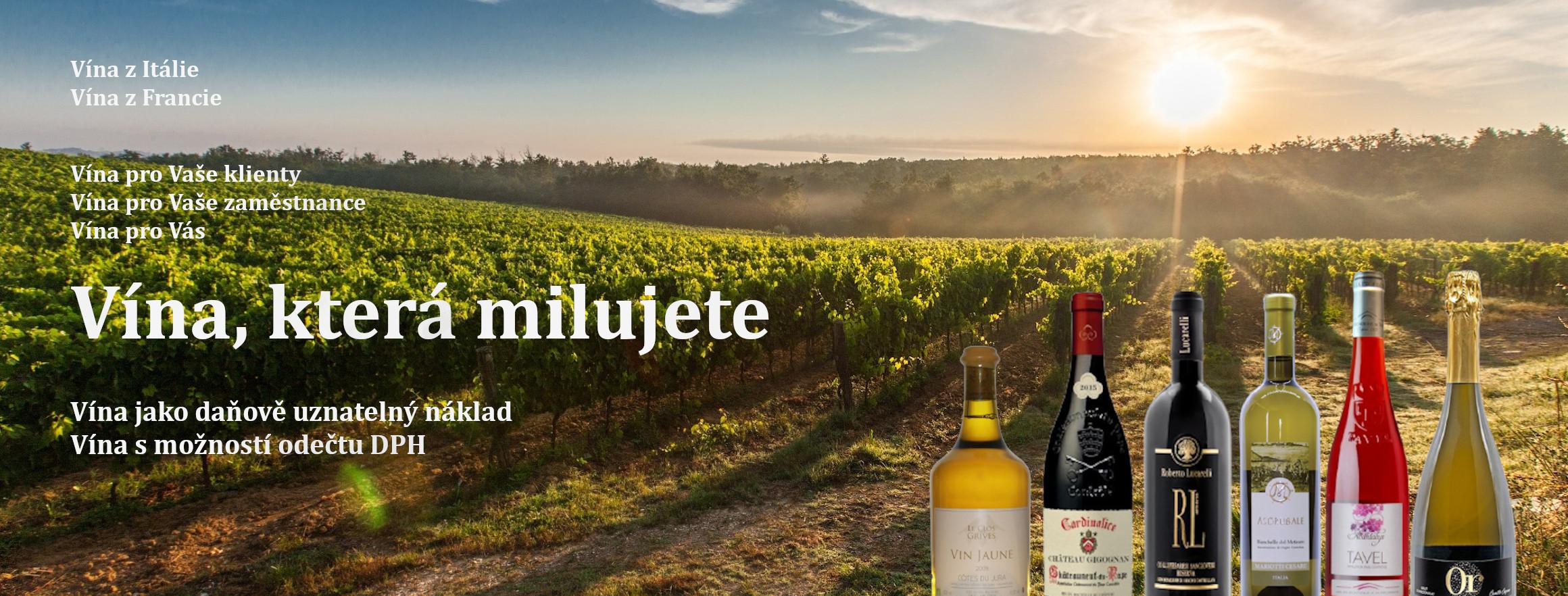 Vína, která milujete