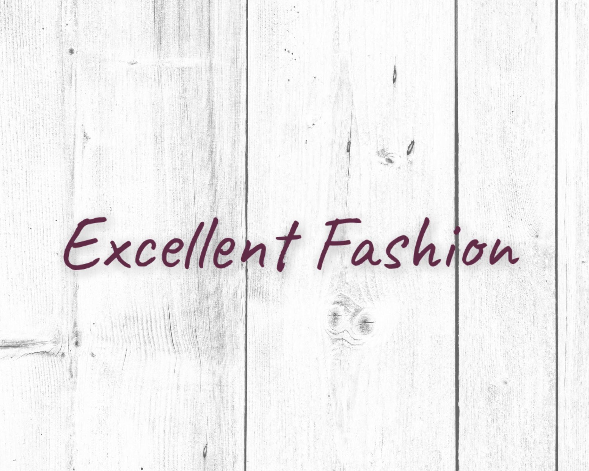 Excellent Fashion