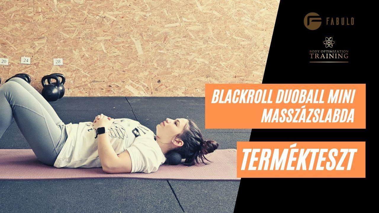 Termékteszt: Hogyan használjuk a BLACKROLL® DuoBall Mini masszázslabdát?