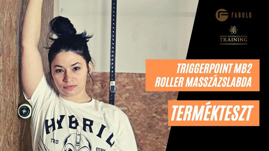 Termékteszt: Hogyan használjuk a TriggerPoint MB2 Roller masszázs labdát?