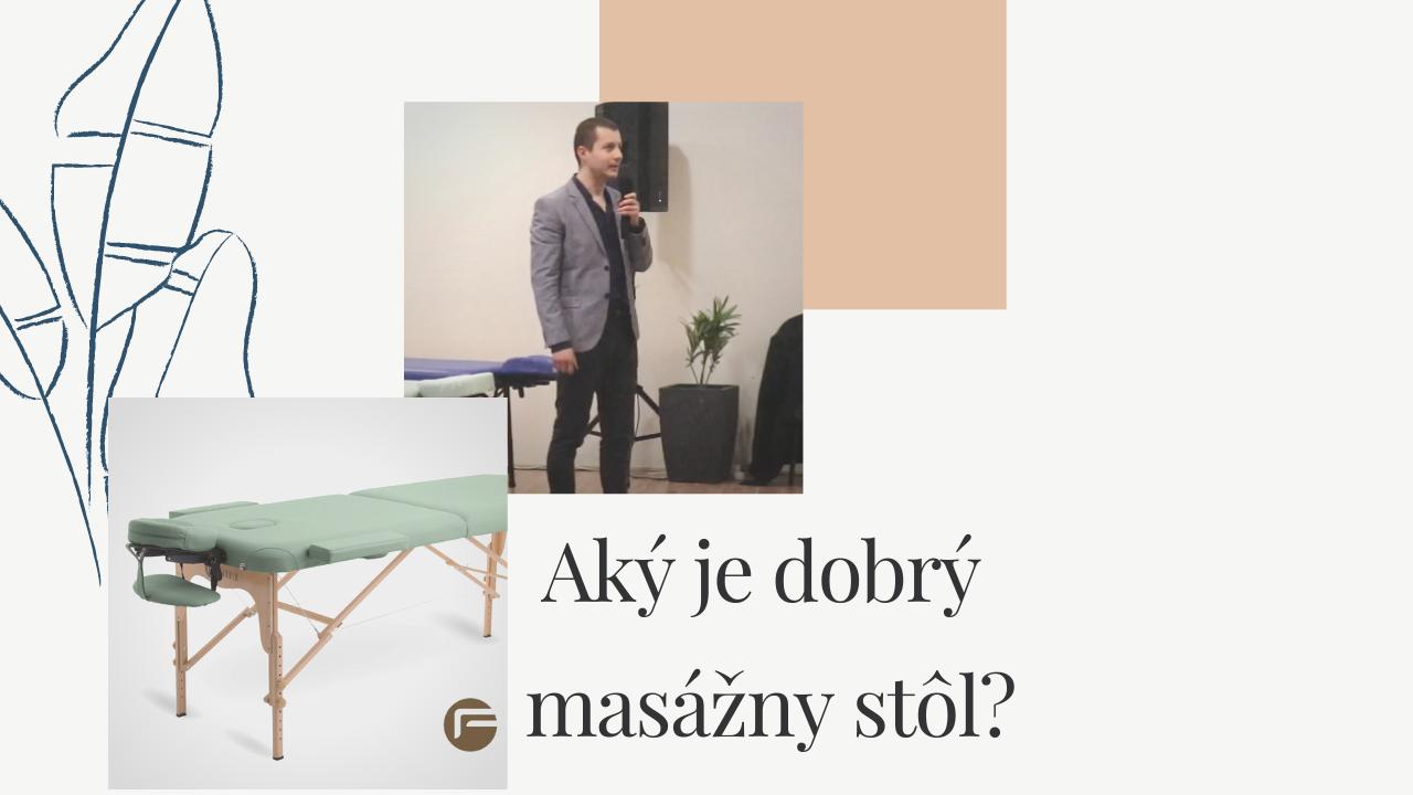Ako si vybrať spoľahlivý a nadčasový masážny stôl na celý život?