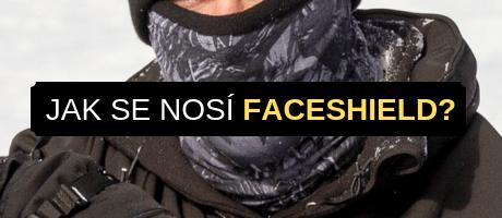 Jak nosit Faceshield?