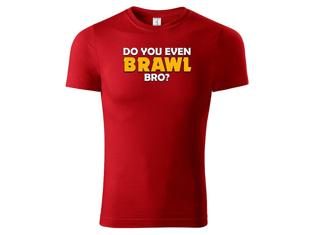 Do you even brawl red