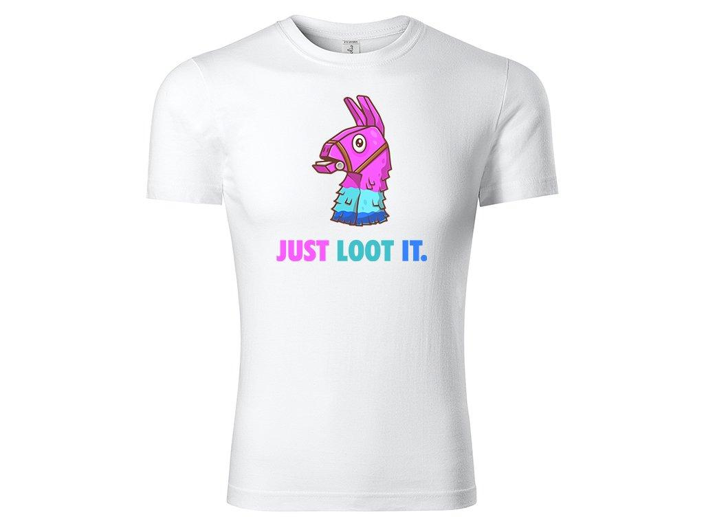 Tričko Just Loot It bílé