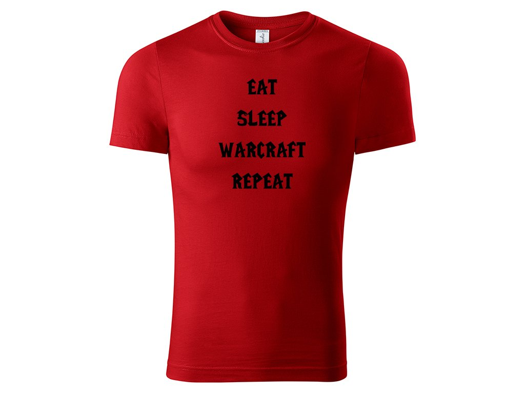 Tričko Eat Sleep Warcraft Repeat