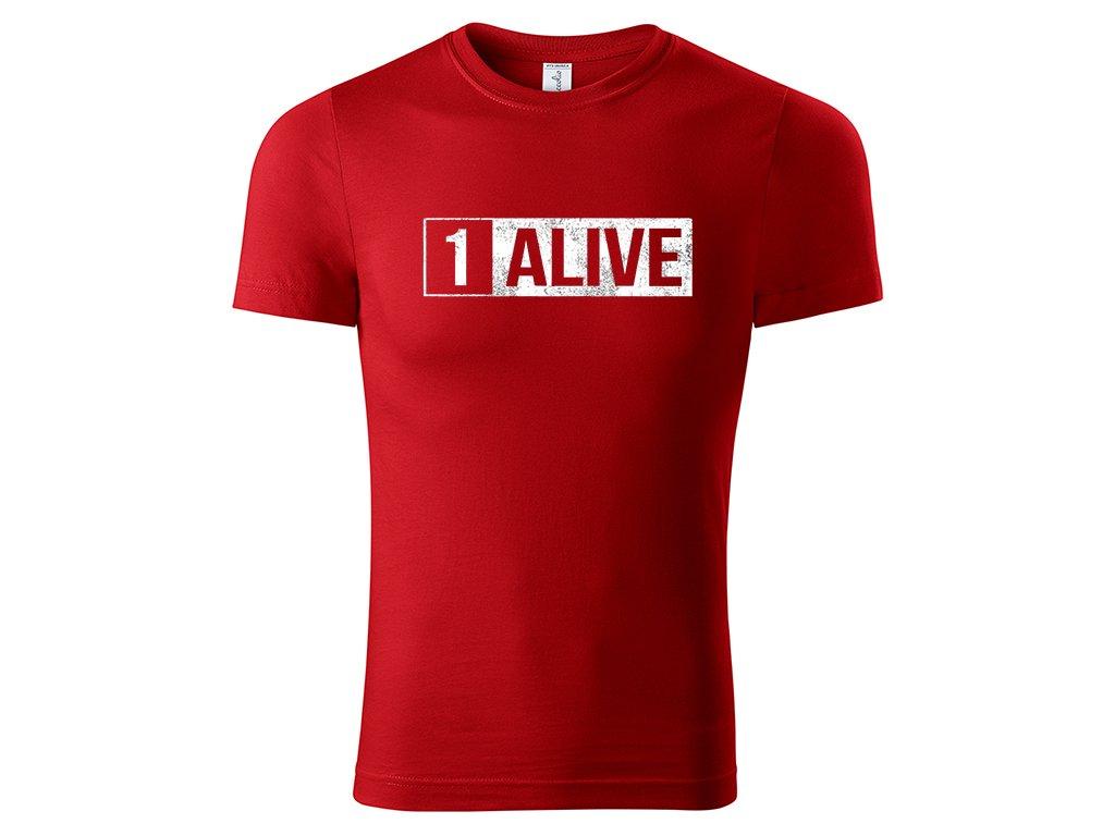 Tričko 1 Alive