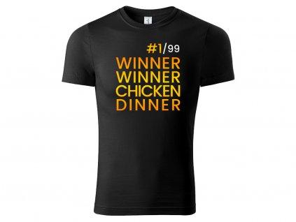 Tričko Winner Winner Chicken Dinner