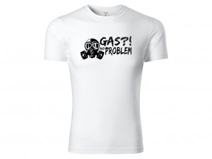 Tričko Gas No Problem