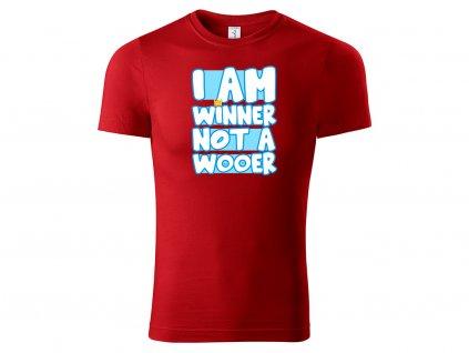 Winner not Wooer červená