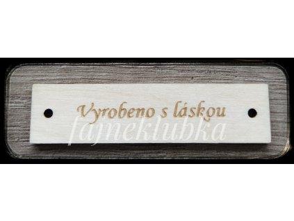 Dřevěný obdélníkový štítek Vyrobeno s láskou