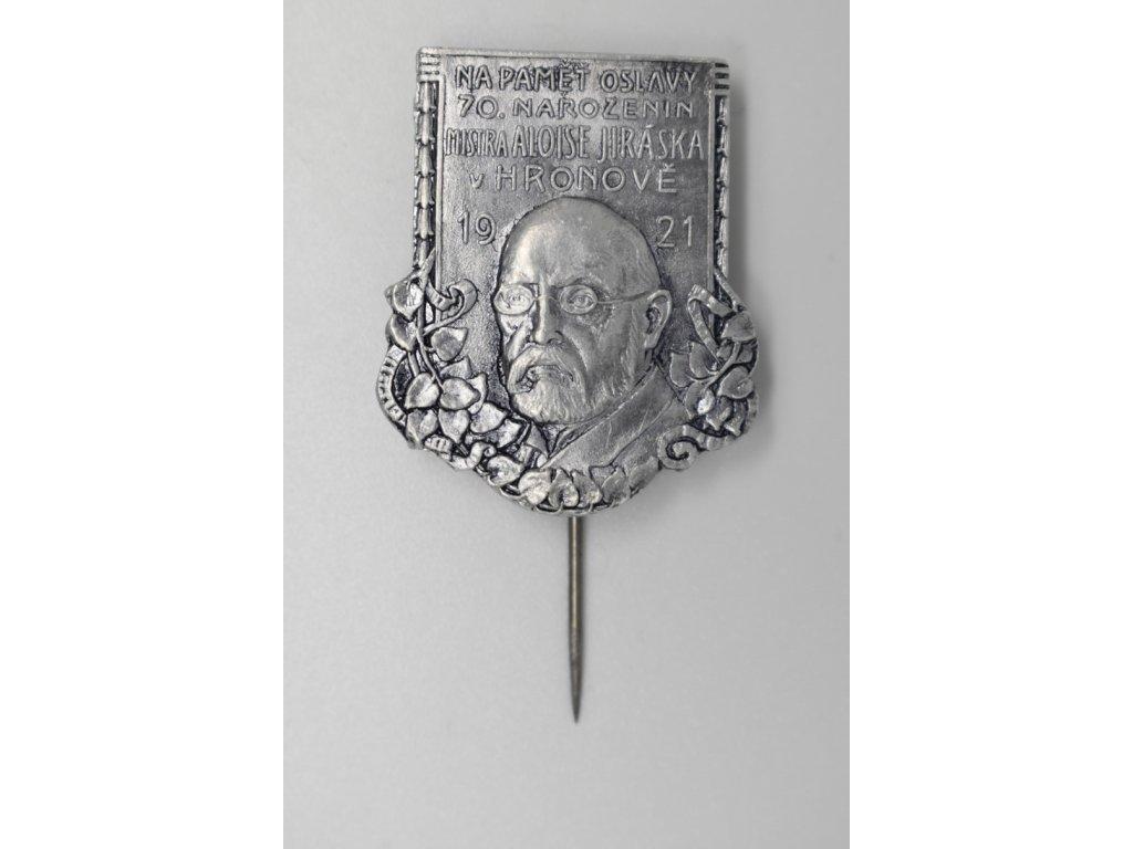 Na paměť oslav 70. narozenin Aloise Jiráska v Hronově 1921